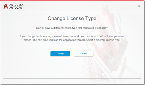AutoCAD 2017 Change License Type